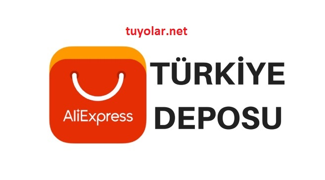 AliExpress Türkiye Deposu Nerede