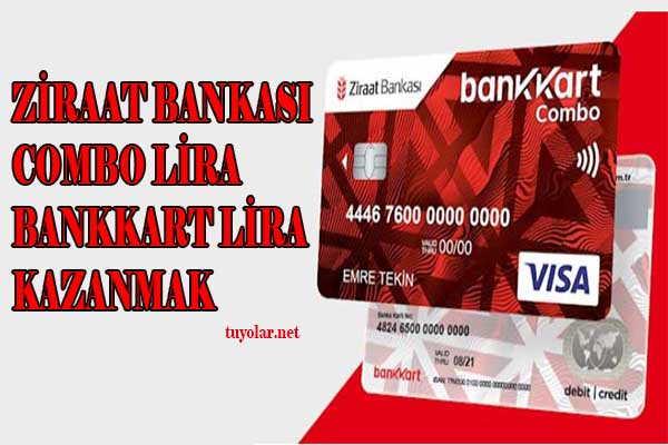 Ziraat Bedava Combo -bankkart lira Kazanmak