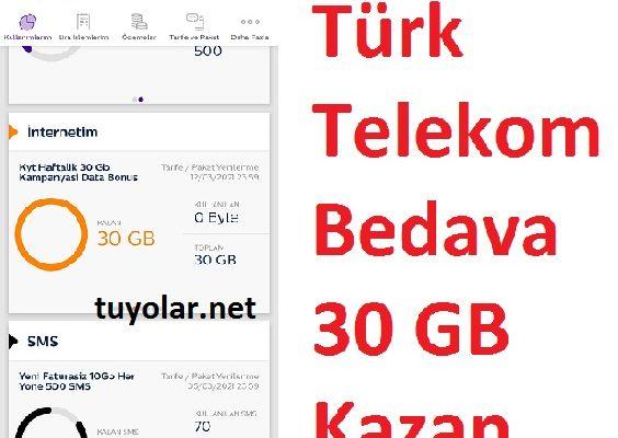 Türk Telekom Bedava 30 GB Kazan
